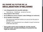 du pass au futur de la d claration d helsinki