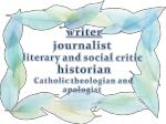 writer journalist literary and social critic historian catholic theologian and apologist
