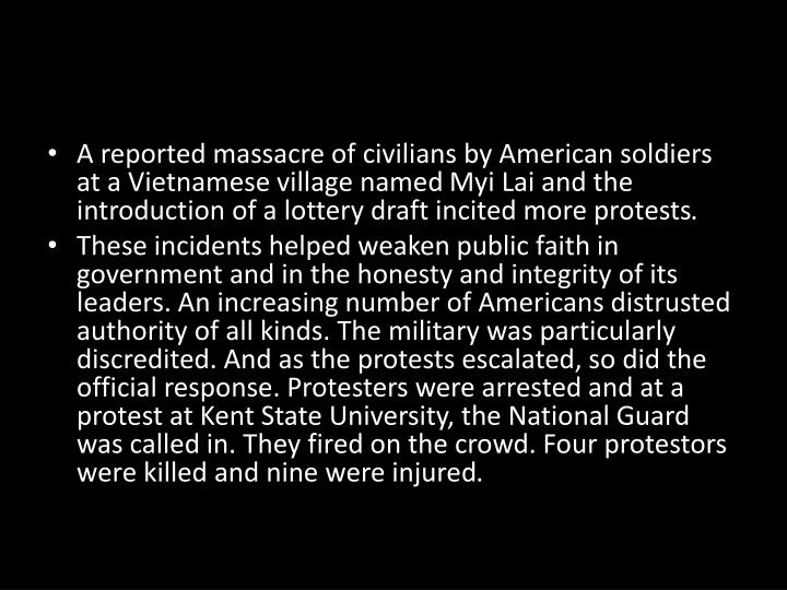 A reported massacre of civilians by American soldiers at a Vietnamese village named