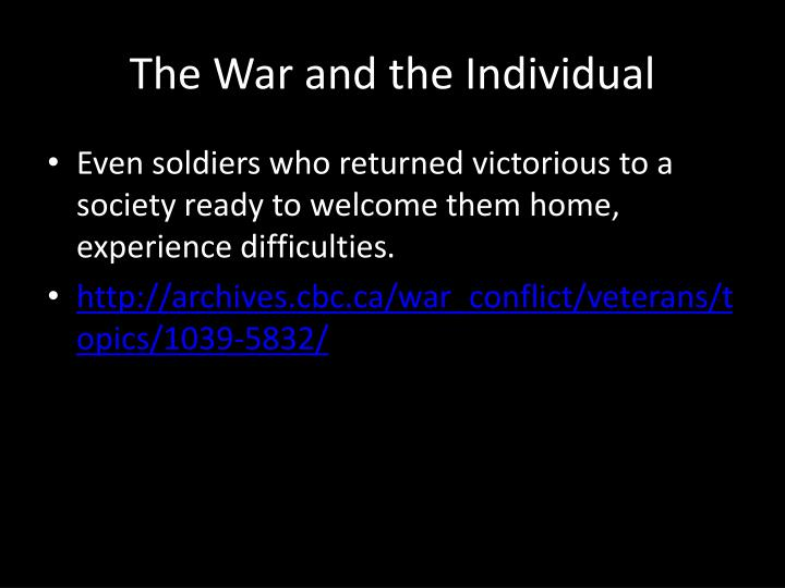 The War and the Individual