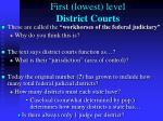 first lowest level district courts