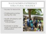 ways women experience structural violence