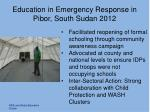 education in emergency r esponse in pibor south sudan 2012