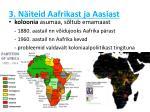 3 n iteid aafrikast ja aasiast