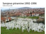sarajevo piiramine 1992 1996 hukkunuid ca 11 000