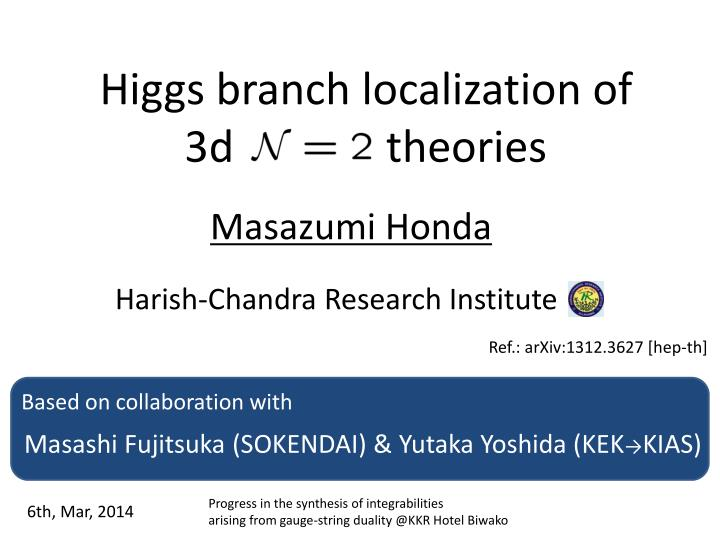 higgs branch localization of 3d theories