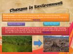 changes in environment
