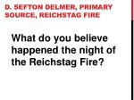 d sefton delmer primary source reichstag fire16