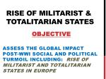 rise of militarist totalitarian states