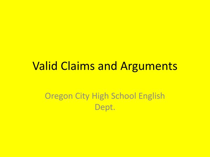 valid claims and arguments n.