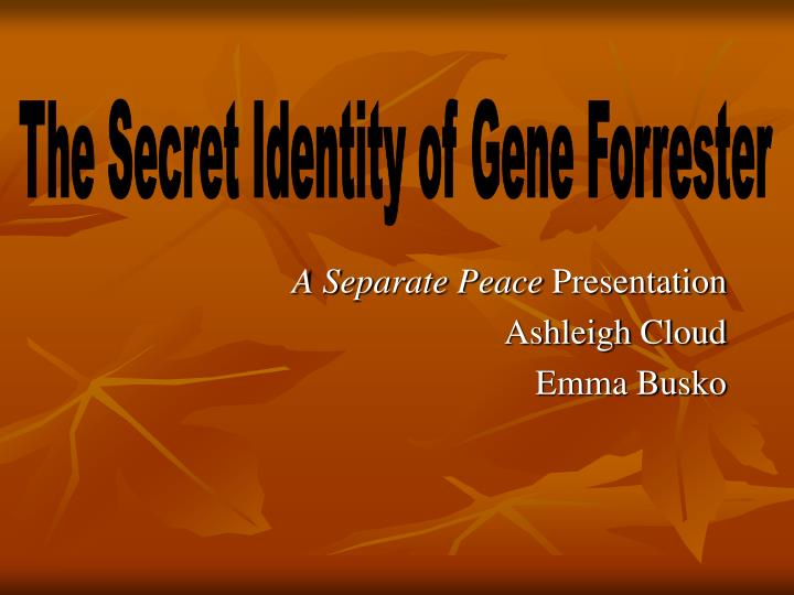 a separate peace presentation ashleigh cloud emma busko n.