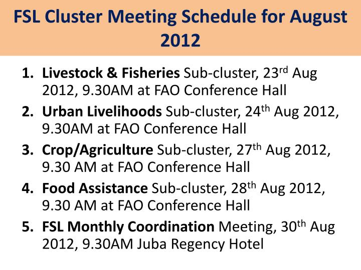 fsl cluster meeting schedule for august 2012 n.