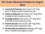 fsl cluster meeting schedule for august 2012