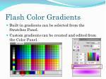 flash color gradients