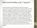 what made smithy such a legend