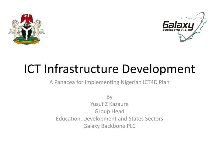 ict infrastructure development n.