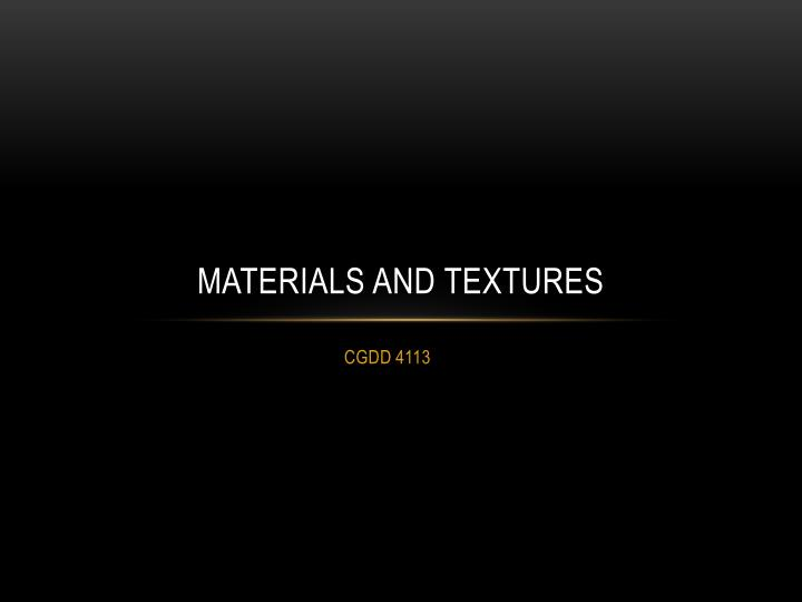 materials and textures n.