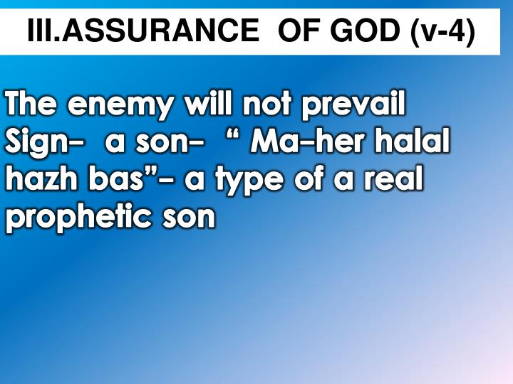 III.ASSURANCE  OF GOD (v-4)