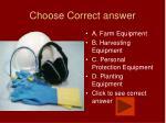 choose correct answer17