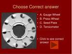 choose correct answer18