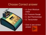 choose correct answer35