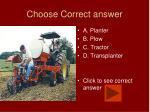choose correct answer8