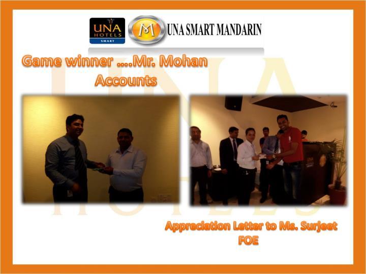Game winner ….Mr. Mohan       Accounts