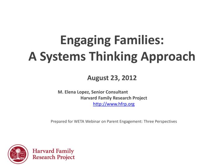 engaging families a systems thinking approach august 23 2012 n.