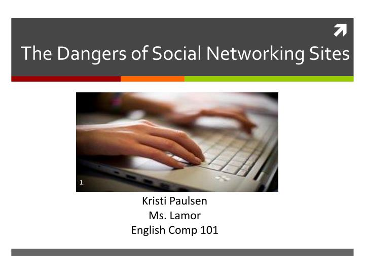 the dangers of social networking sites n.