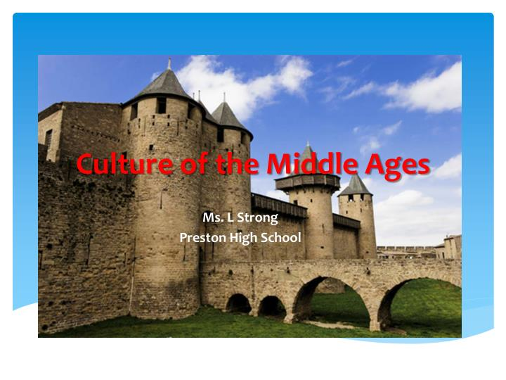 culture of the middle ages n.