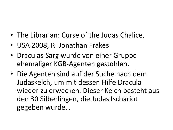 The Librarian: Curse of the Judas