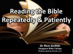 reading the bible repeatedly patiently