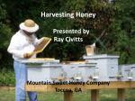 harvesting honey presented by ray civitts mountain sweet honey company toccoa ga