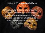 what is commedia dell arte