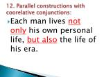 12 parallel constructions with coorelative conjunctions