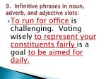 9 infinitive phrases in noun adverb and adjective slots