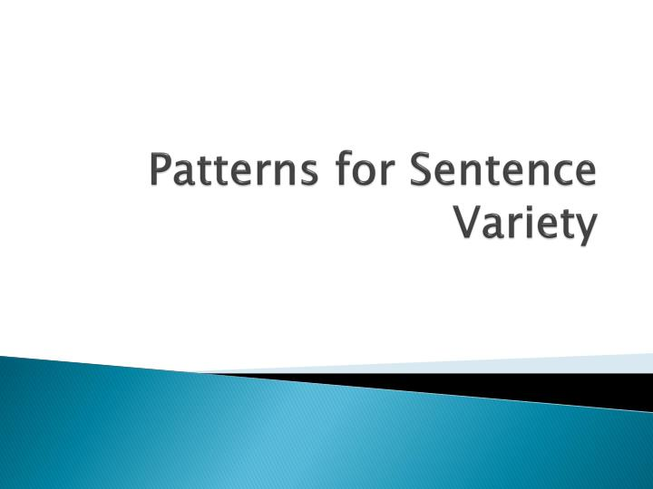 patterns for sentence variety n.
