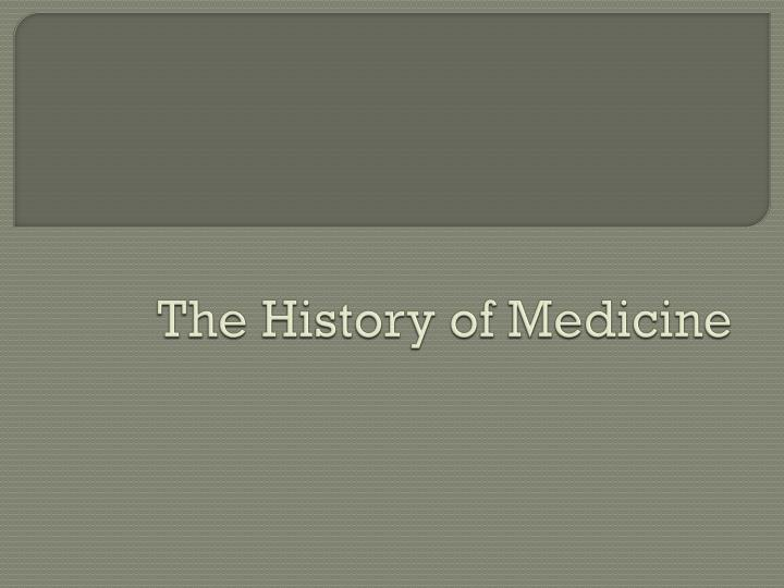 the history of medicine n.