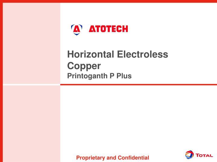 Horizontal Electroless Copper