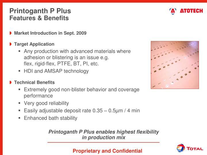 Printoganth P Plus enables highest flexibility in production mix