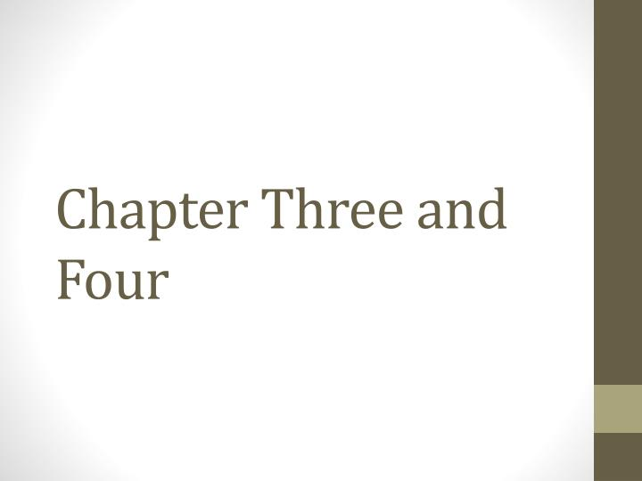 chapter three and four n.