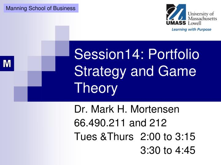 session14 portfolio strategy and game theory n.