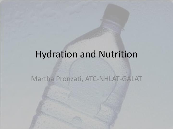 hydration and nutrition n.