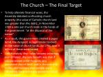 the church the final target