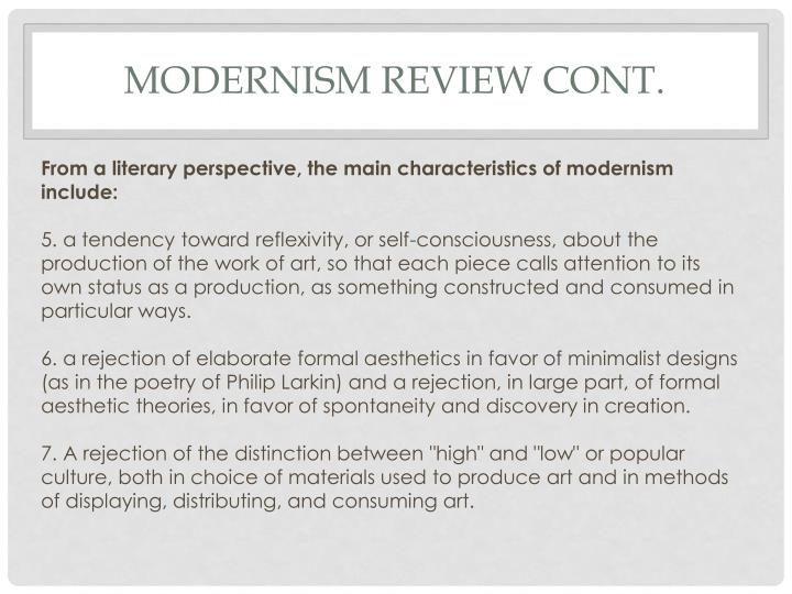 Modernism Review Cont.