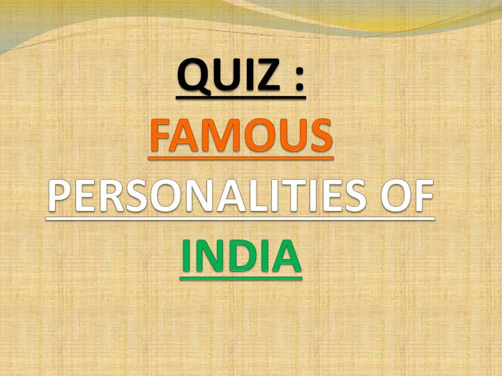 quiz famous personalities of india n.