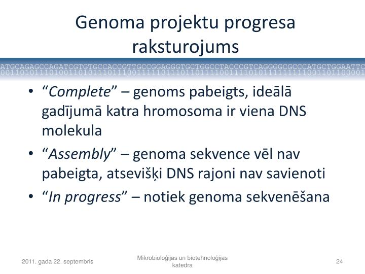 Genoma projektu progresa raksturojums