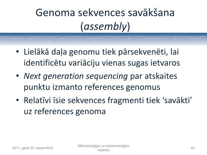 Genoma sekvences savākšana (
