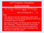 20 th century canadian achievements