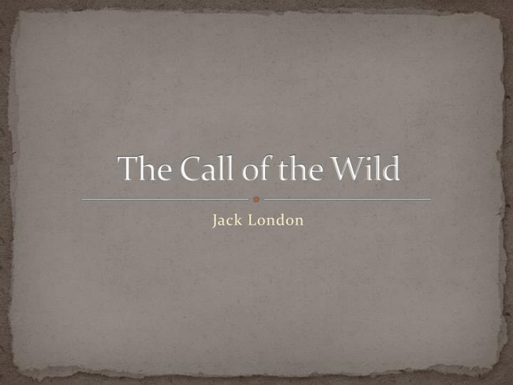 the call of the wild n.